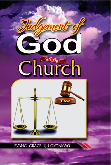 Cover - The Judgement of God on the Church by Uju Grace Okoronkwo